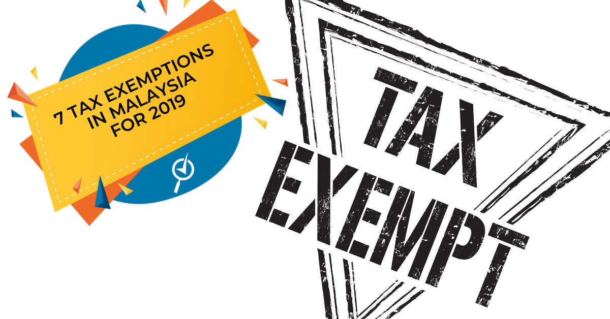 Tax Exemptions in Malaysia You Should Know About