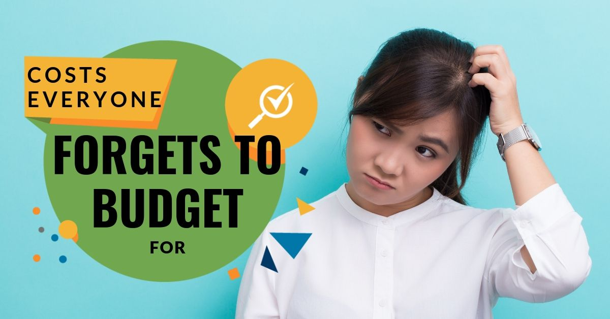 Costs Everyone Forgets to Budget For