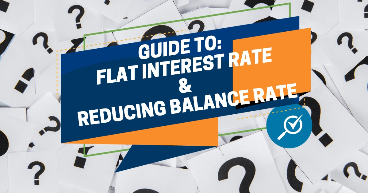 Guide to Flat Rate Interest and Reducing Balance Rate